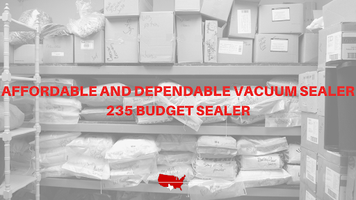Affordable and Dependable Vacuum Sealer: Accu-Seal Model 235