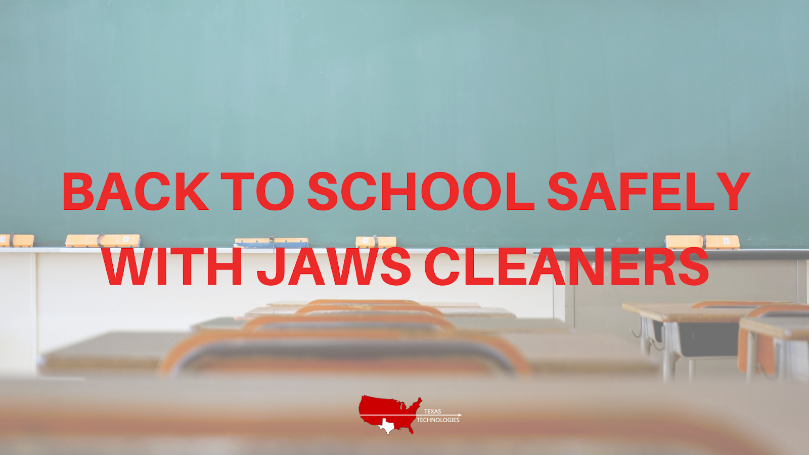 Back to School Safely with JAWS Cleaners